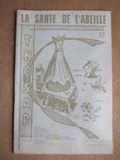 1976 JOURNAL LA SANTE DE L'ABEILLE N° 37 - FNOSAD. APICULTURE APICOLE ABEILLES