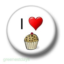 I Love / Heart Cupcakes 1 Inch / 25mm Pin Button Badge Cakes Buns Pastries Sweet
