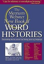 The Merriam Webster New Book of Word Histories