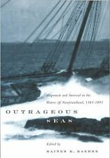 G, Outrageous Seas: Shipwreck and Survival in the Waters Off Newfoundland, 1583?