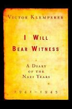 I Will Bear Witness: A Diary of the Nazi Years 1942-1945 Vol. 2 Victor Klemperer
