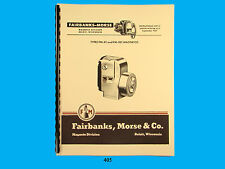 Fairbanks Morse Magneto Instruct & Parts Manual for  FM-X1 & FM-XE1 Mags *405