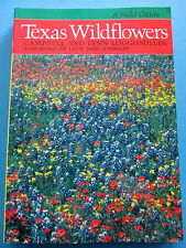 TEXAS WILDFLOWERS Field Guide by Campbell Lynn Loughmiller