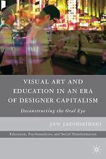 Education, Psychoanalysis, and Social Transformation: Visual Art and...