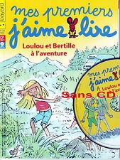 MES PREMIERS J'AIME LIRE sans CD * Loulou et Bertille à l'aventure n° 72 * DAVID