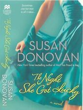 The Night She Got Lucky by Susan Donovan (2010, Paperback)