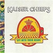 Off With Their Heads, Kaiser Chiefs, Very Good Deluxe Edition