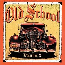 Old School, Vol. 3 by Various Artists (CD, Sep-2011, Thump Records)