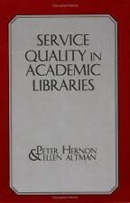 Service Quality in Academic Libraries (Contemporary Studies in Information Manag