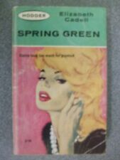 SPRING GREEN by ELIZABETH CADELL  P/B  Pub. HODDER AND STOUGHTON  1964