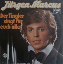 """7"""" JÜRGEN MARCUS Der Tingler singt für Euch alle  MINT-"""