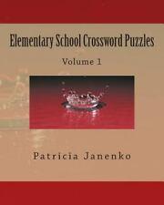 Elementary School Crossword Puzzles (Volume 1)