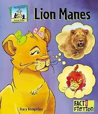 Lion Manes (Fact and Fiction-Animal Tales)