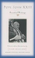 Pope John XXIII: Essential Writings. Selected with an Introduction by Jean Maalo