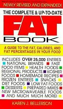 The Complete & Up-To-Date Fat Book :25,000 ENTRIES Complete Nutrition Guide