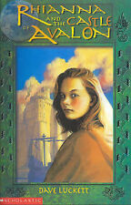 Rhianna and the Castle of Avalon by Dave Luckett (Paperback, 2002)