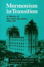 Mormonism in Transition: A History of the Latter-day Saints, 1890-1930, Alexande
