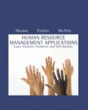 Human Resource Management Applications: Cases, Exercises, Incidents, and Skill