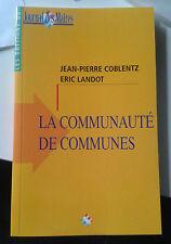 COBLENTZ. LANDOT. La communauté de communes. Journal des Maires. 2001.