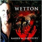 John Wetton-Raised in Captivity  CD NEW