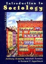 An Introduction to Sociology by Anthony Giddens and Mitchell Duneier (2003,...