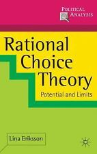 Political Analysis: Rational Choice Theory : Potential and Limits by Lina...