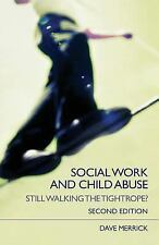 Social Work and Child Abuse: Still Walking the Tightrope? (State of We-ExLibrary
