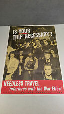AUTHENTIC Vintage WW II War Stamps Bonds Poster - Needless Travel -  COOL!
