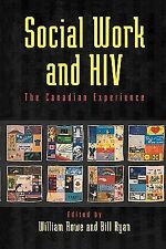 Social Work and HIV : The Canadian Experience (1999, Paperback)