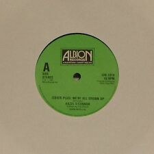 "HAZEL O'CONNOR 'WE'RE ALL GROWN UP' UK 7"" SINGLE"