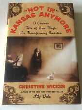 CHRISTINE WICKER Not In Kansas Anymore 2005 BOOK - magic, witchcraft, vampires
