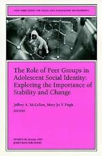 The Role of Peer Groups in Adolescent Social Identity: Exploring the Importance