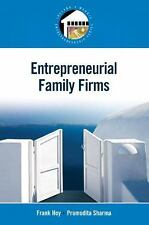 Entrepreneurial Family Firms by Frank Hoy and Pramodita Sharma (2009, Paperback)