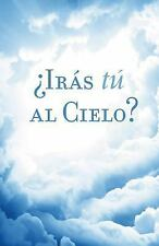 Proclaiming the Gospel: Are You Going to Heaven? (Spanish, Pack Of 25) by...