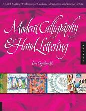 Modern Calligraphy and Hand Lettering : A Mark-Making Workbook for Crafters,...