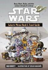 Galactic Phrase Book and Travel Guide by Ben Burtt (2001, Paperback)