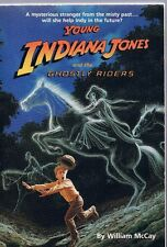 Young Indiana Jones Chronicles Book 7: Ghostly Riders by William McCay PB 1991