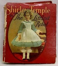 SHIRLEY TEMPLE in The Littlest Rebel small hardcover book 1935 Saalfield Pub Co