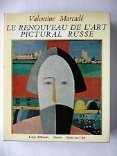 LE RENOUVEAU DE L'ART PICTURAL RUSSE 1863 - 1914 - PAR VALENTINE MARCADE