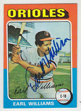 1975 TOPPS SIGNED CARD EARL WILLIAMS ORIOLES BRAVES EXPOS A'S 1971 NL ROY # 97