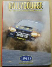 Rallycourse Annual 1994-95  13th Rallycourse Annual good condition with DW