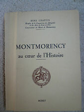MONTMORENCY AU COEUR DE L'HISTOIRE*RENE CHAPUIS *1955*