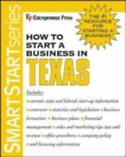 How to Start a Business in Texas (How to Start a Business in Texas (Etrm))