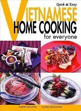Quick & Easy Vietnamese: Home Cooking for Everyone (Quick & Easy (Japan Publicat