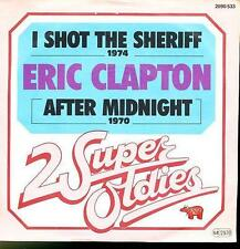 ERIC CLAPTON 45 TOURS GERMANY I SHOT THE SHERIFF