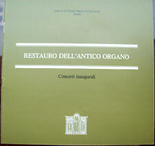 1989 RESTAURO DELL'ORGANO DELLA CHESA DI SANTA MARIA DI VALVERDE DI IMOLA