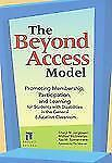 The Beyond Access Model: Promoting Membership, Participation, and Learning for S