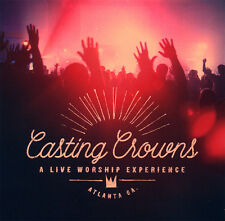 Casting Crowns - A Live Worship Experience CD 2015 * NEW * STILL SEALED *