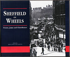 Sheffield on Wheels Trams Jams & Charabancs - horsedrawn car bus bicycle train