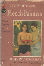 LIVES OF FAMOUS FRENCH PAINTERS-Herman J. Wechsler